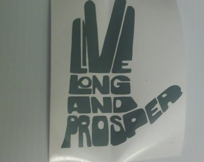 Spock Live Long and Prosper Vulan Star Trek Vinyl Decal