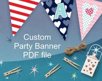 Custom Party Banner, Personalized Party Decorations for Wedding, Bachelorette party, Birthday, Baby Shower or any Celebration, digital files