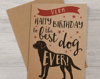 Personalised 'Best Dog' Birthday Card with Labrador - Birthday Card to the Dog