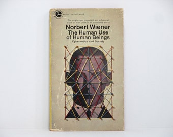 Milton Charles Cover Design ~ The Human Use of Human Beings: Cybernetics and Society by Norbert Wiener 1968 Vintage Book