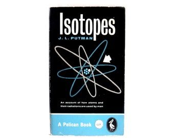 Isotopes by J.L. Putman 1961