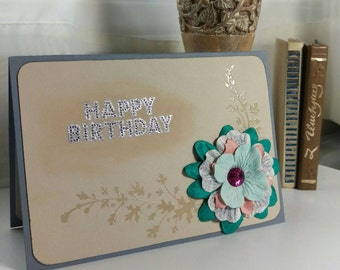 Happy Birthday card, stamped and decorated with handcrafted flowers