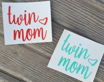 Twin mom decal, phone decal, car decal, cup decal, tumbler decal, mug decal, sticker, custom decal, mama decal, mommy, twins