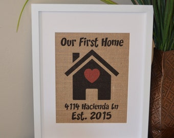 Our First Home Burlap Wedding Gift, Burlap Print, Personalized Wedding Gift, Home Decor, Wedding Gift, Bridal Shower Gift, Anniversary Gift