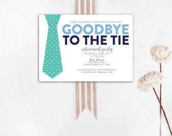 INSTANT DOWNLOAD retirement party invitation / retirement party invite / goodbye to the tie invitation / goodbye to the tie party