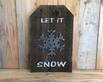 Let it Snow Snowflake Sign - Rustic Christmas Sign - Let It Snow - Snowflake - Christmas Decorations - Wood Christmas Sign - Metal Snowflake