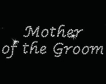 Rhinestone Transfer - Hot Fix Motif - Mother of the Groom - Lucinda
