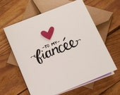 To My Fiancée Card - Suitable for Valentines, Birthday, Engagement or any other occasion - blank inside. Free UK shipping!