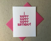 "Letterpress ""Happy happy happy birthday!"" card (#MIS036)"