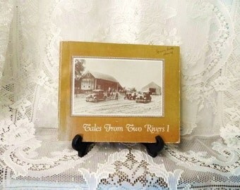 Tales From Two Rivers I- Two Rivers Arts Council Publications-College Fine Arts Developement-Western Illinois History Book-Orphaned Treasure