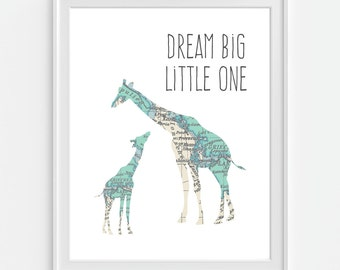 Giraffe Nursery Art Print, Dream Big Little One, World Map, Nursery Decor, Teal Nursery, 5x7, 8X10, 11x14 Baby Nursery Wall Art, Nursery Map
