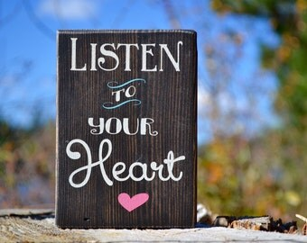"Listen to Your Heart, enJoyology, wooden sign, gift under 10 dollars, home decor, bedroom decor, less than 2 cups of coffee, 3.5""X 5"""