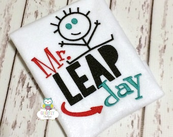 Mr Leap Day shirt or Bodysuit, Leap Day Shirt, Leapday Shirt, Leap Day Birthday, February 29th, Leap Year, Leap Year Birthday