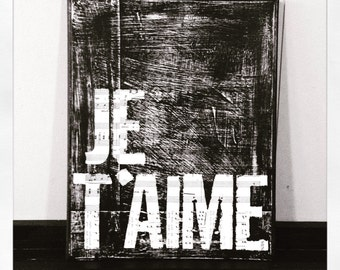 Je T'aime 11 X 14 Canvas