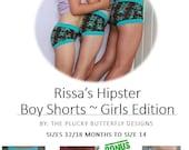 Rissa's Hipster Boy Shorts Girls Edition