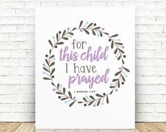 For this Child I have Prayed, PRINTABLE Art, Scripture Art, 1 Samuel 1 27, Nursery Decor, Purple, Brown, 8x10 Digital Download