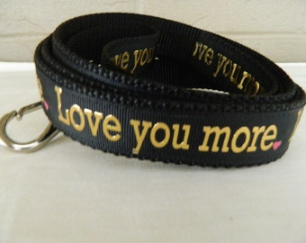 Love You More Dog Leash