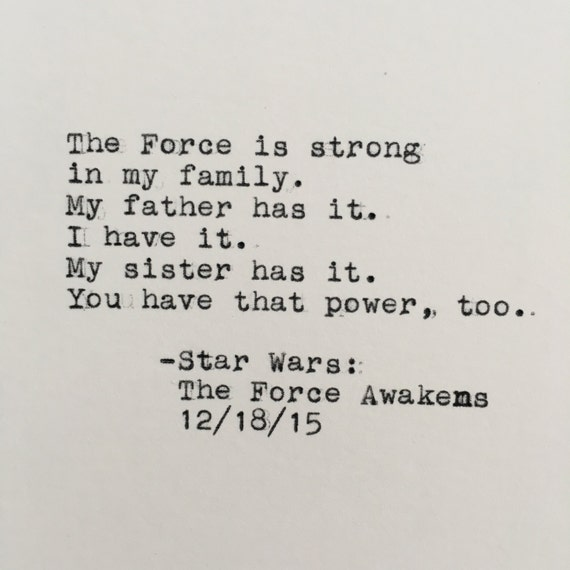 Star Wars Quotes The Force: Star Wars Family Quote Luke Skywalker The Force Awakens