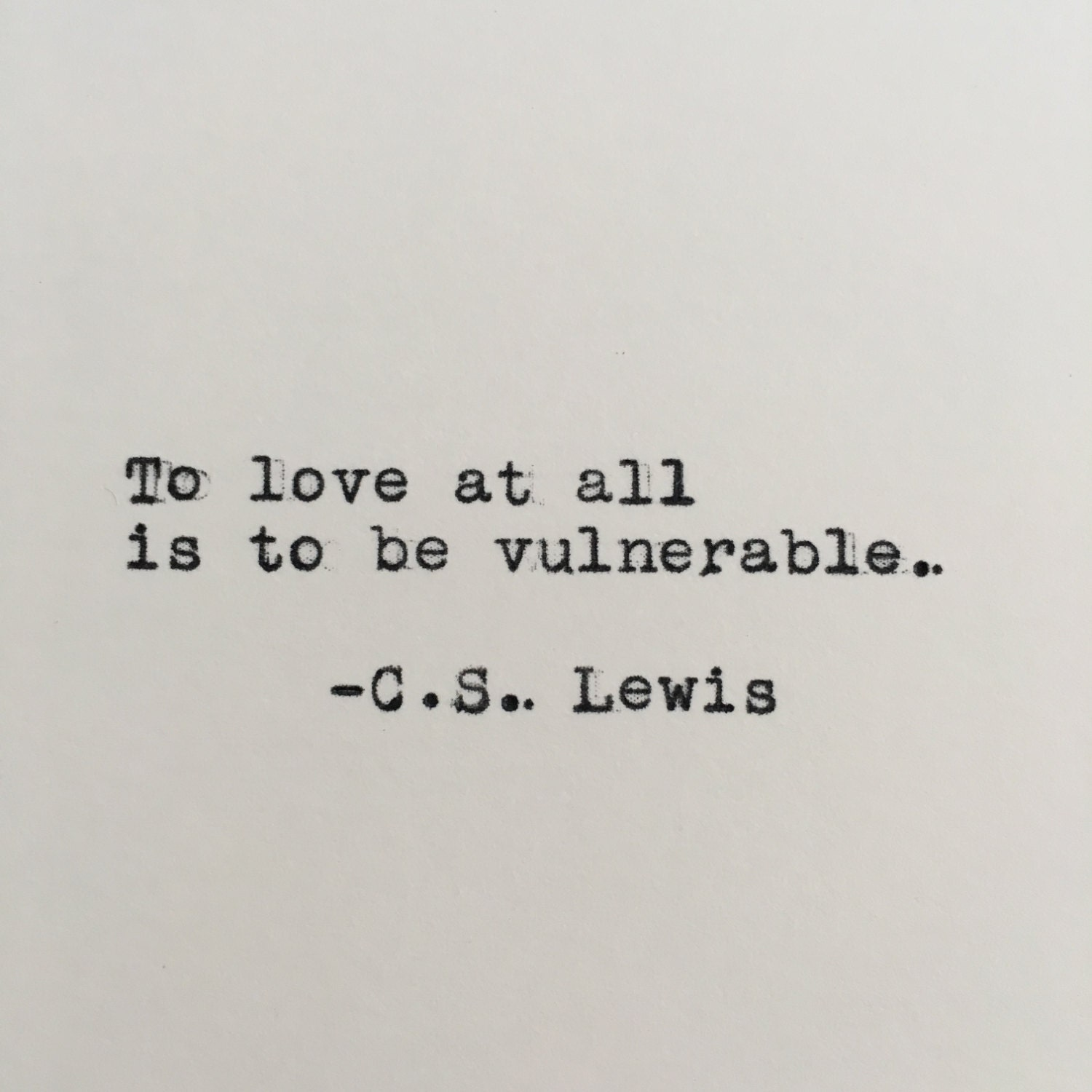 c s lewis love quote typed on typewriter 4x6 white