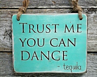 Tequila Sign, Tequila Decor, Bar Decor, Bar Sign, Drinking Sign, Man Cave Sign, Man Cave Decor, Margarita Sign, Drinking Humor, Jose Cuervo