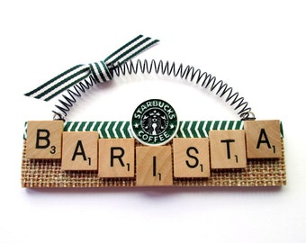 Barista  Starbucks Scrabble Tile Ornament