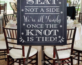 "Instant Download- Large Printable 18"" x 24"" DIY Chalkboard Wedding Sign: Choose A Seat Not A Side, We're All Family Once The Knot Is Tied!"