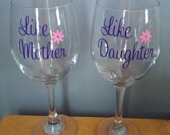 Like Mother Like Daughter Wine Glass Set