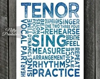 Tenor Art Print - INSTANT DOWNLOAD Tenor Poster Print for Tenor Singers - Singer Art - Tenor Gifts - Tenor Poster - Singer Gift