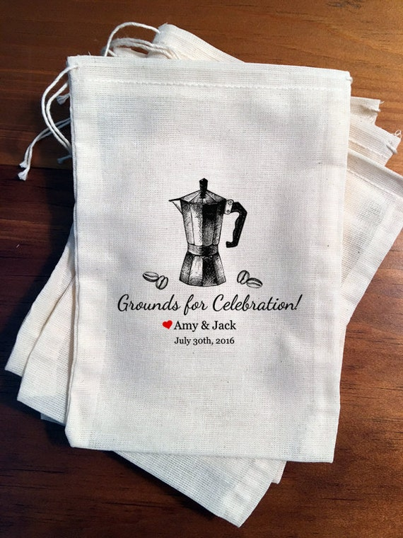 6 Wedding Favor Bags Grounds for celebration Coffee Favors