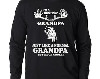 I'm A Hunting Grandpa Long Sleeve