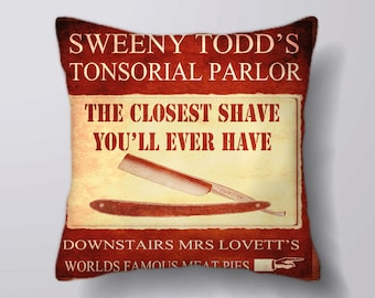 Sweeny Todd Tonsorial Parlor Closest Shave you'l even have -Cushion Fabric Panel Or Case or with Filling