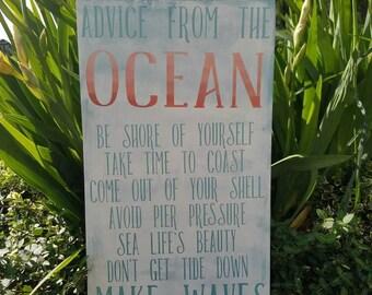 Advice from the ocean custom handprainted sign. Ocean decoration.