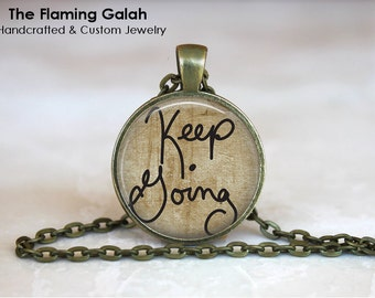 KEEP GOING Pendant •  Quote •  Bravery Pin •  Inspirational Quote •  Don't Give Up • Gift Under 20 • Made in Australia (P1023)