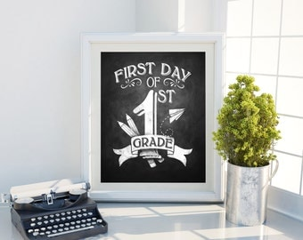 First day of 1st Grade Chalkboard Back to School Sign, Printable Digital Photo Prop, First Grade Chalkboard, Welcome Sign, Back to School