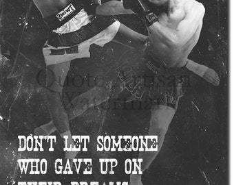 "Muay Thai Motivational Poster 05 ""Follow your dreams..."" Original Art Print - Photo Gift Motivation Quote"