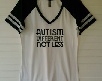 Autism is Different not Less Ladies Jersey White w/Black Sleeves and Letters