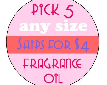 Phthalate- Free Fragrance Oil // Any 5 Ships for 4.00 // Bath and Body Safe Fragrance Oil