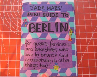 Jade Mars' Mini Guide to Berlin (for queers, feminists and anarchists who love to brunch, and occasionally do other things too)