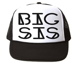 Big Sis Trucker Hat - Youth and Adult