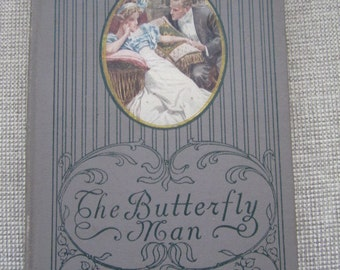 1910 Book, The Butterfly Man, Harrison Fisher Illustrations, 1st Edition