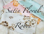 Satin Floral Robes , Floral Satin Robes , Bridesmaid Satin robes , floral bridesmaid robes , blush floral robe , mint robe , champagne robe