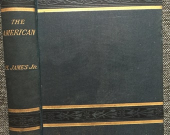 1879 1st ed The American by Henry James, London UK First Edition