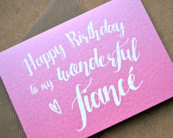 """Birthday Greetings Card - """"Happy Birthday to my Wonderful Fiancé"""" with C6 Kraft Envelope - Pink or Blue Ombre Colour"""