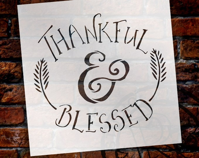 Featured listing image: Thankful and Blessed Word Stencil - Select Size - STCL1452 - by StudioR12