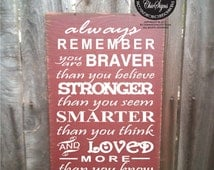 Always Remember You Are Braver, Always Remember Sign, Christopher Robin Sign, Winnie The Pooh Quote