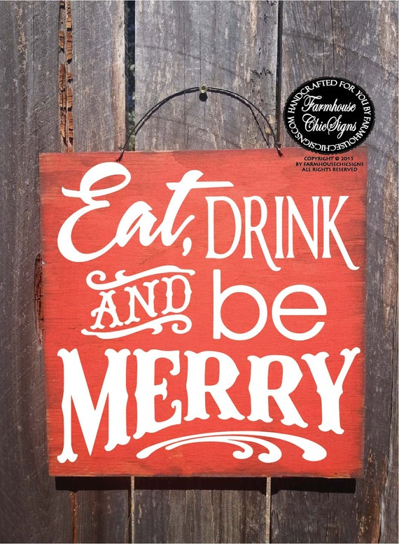 Christmas decor, Christmas decoration, Eat Drink And Be Merry Sign, Holiday Decor, Christmas Sign, 167