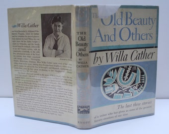 1st Ed. - The Old Beauty And Others by Willa Cather - Alfred A. Knopf 1948 - First edition