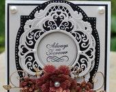 Elegant Wedding Card, OOAK Wedding, Elegant Anniversary,Congratulations,  Always and Forever,