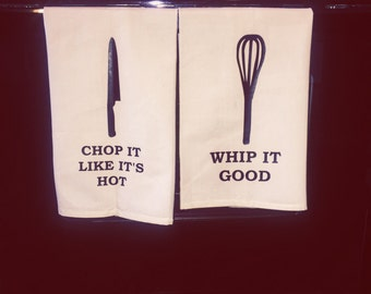 Cute Kitchen Towel, Chop it like its hot, Whit it good, Just eat it Kitchen towels