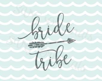 Bride Tribe SVG Bride Wedding Bachelorette Party SVG Vector File. Cricut Explore and more. Wedding Party Bride Bachelorette Party SVG